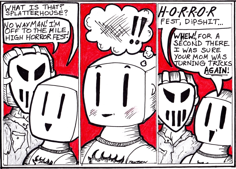 My Horror fest strip, based off of many real-life misunderstandings when trying to explain what I'm doing this weekend.